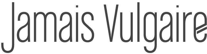 JAMAIS VULGAIRE, blog mode homme, magazine et relooking online
